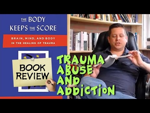 📚📚 The Body Keeps The Score - Bessel Van Der Kolk Book Review Mind And Body In The Healing Of Trauma