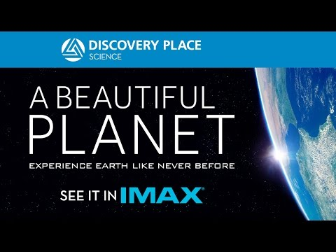 A Beautiful Planet - Now showing in IMAX