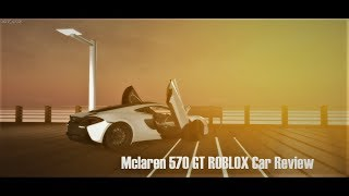 Mclaren 570GT Review And Drive On ROBLOX!