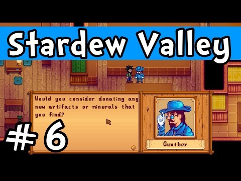 "Stardew Valley E06 ""Museum Donations!"" (Gameplay Playthrough 1080p)"