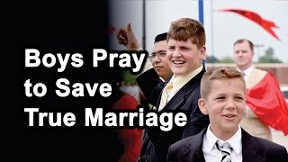 Boys Pray to Save True Marriage at TFP Camp
