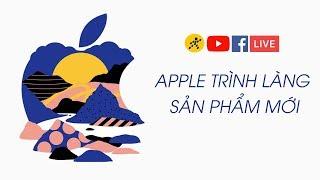 Trực tiếp sự kiện Apple Event 2018 - Ra mắt iPad & Macbook mới?