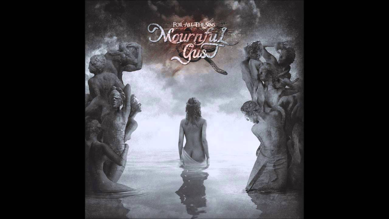 Mournful Gust - For All The Sins