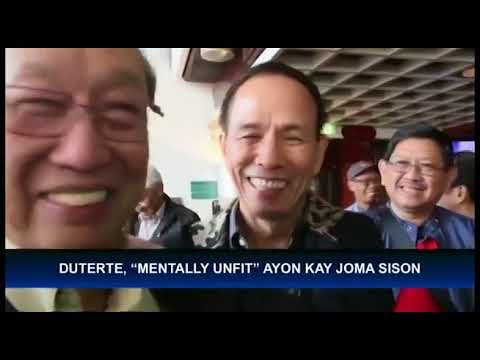 """Communist party founding chair Sison says President Duterte, """"mentally unfit"""" to lead the country"""