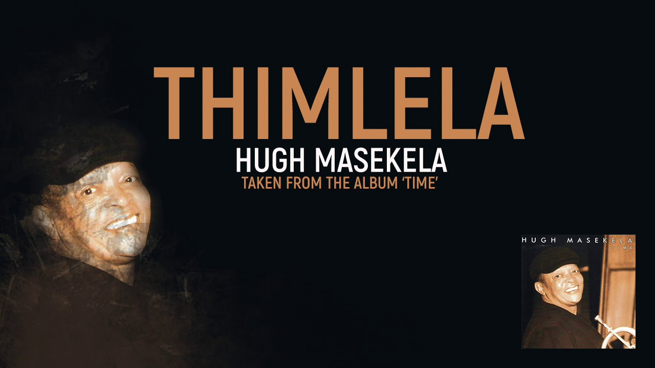 Hugh Masekela - Thimlela (Official Audio)
