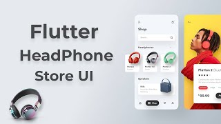 Flutter Headphone App Store UI - Speed Code
