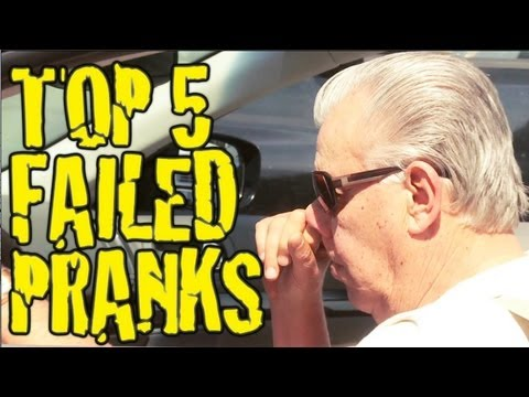 TOP 5 FAILED PRANKS