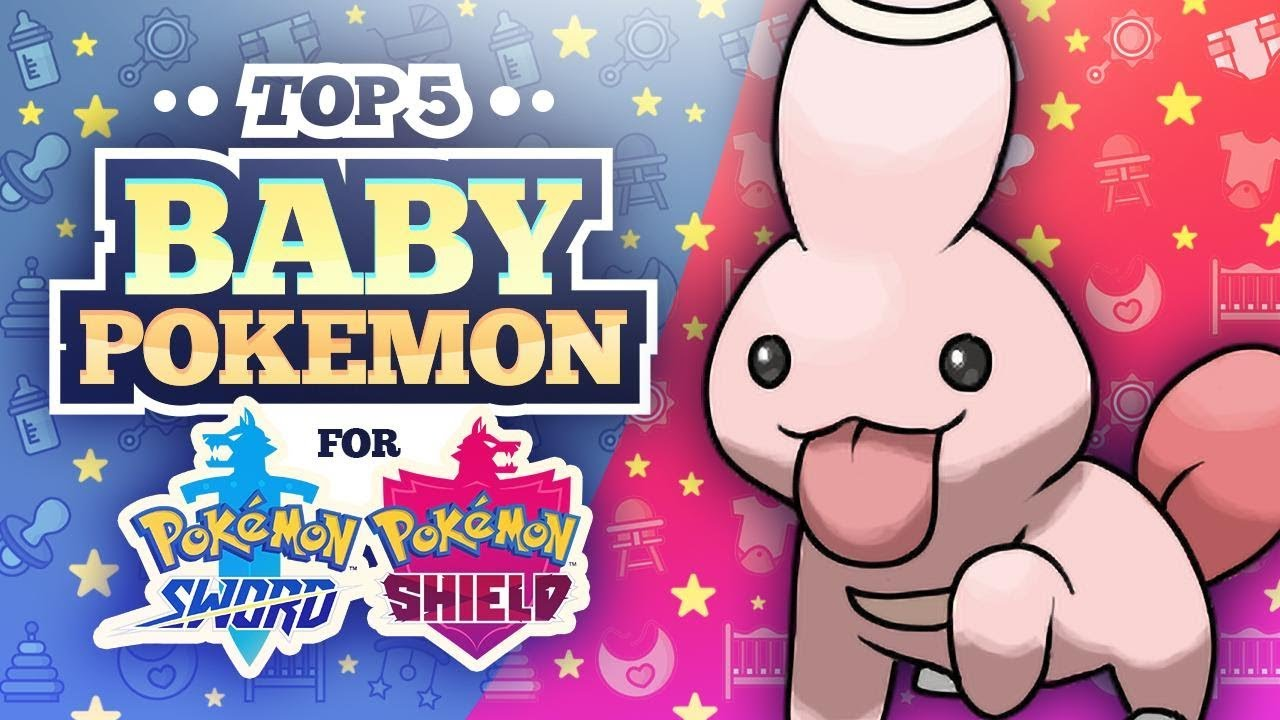 Top 5 Baby Pokemon for Pokemon Sword and Shield