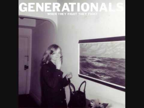 The Generationals - When They Fight They Fight