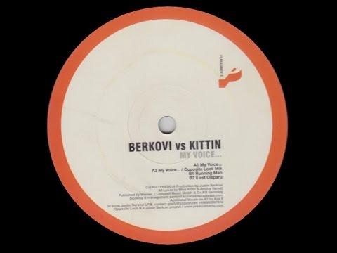 Justin Berkovi vs. Miss Kittin - II est Disparu