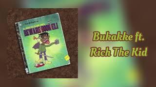 Ski Mask The Slump God ~ Bukakke (Feat. Rich The Kid)