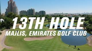 How to play the 13th hole on the Majlis at Emirates Golf Club
