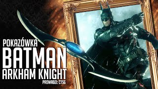 Pokazówka - Batman: Arkham Knight
