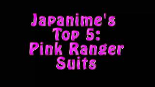Japanime's Top 5 Pink Ranger Suits