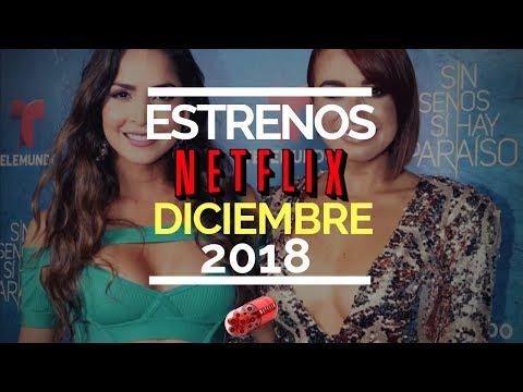 Estrenos Diciembre Netflix 2018 | Video