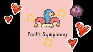 Fools Symphony