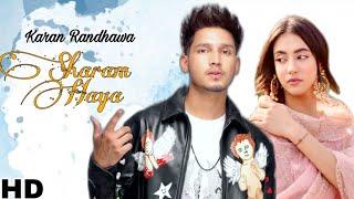 Sharam Haya Karan Randhawa Full Video Chaahat Album Rambo New Punjabi Songs 2021