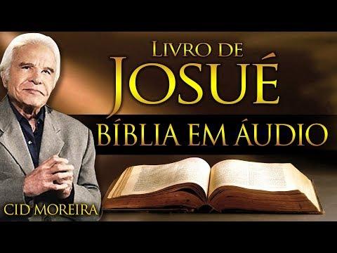 A Bíblia Narrada Por Cid Moreira: JOSUÉ 1 Ao 24 (Completo)