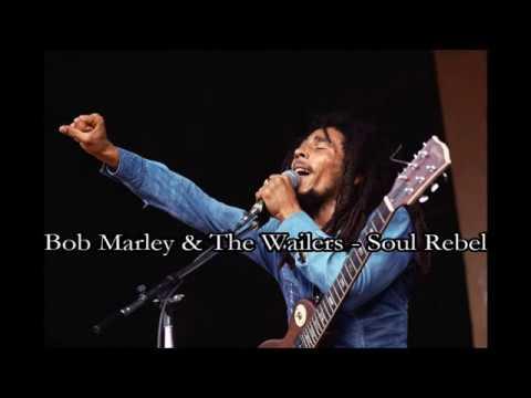 Bob Marley - Soul Rebel (with lyrics)