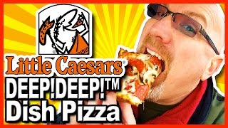 Little Caesars ★ DEEP! DEEP!™ Dish Pizza + Crazy Bread® Review