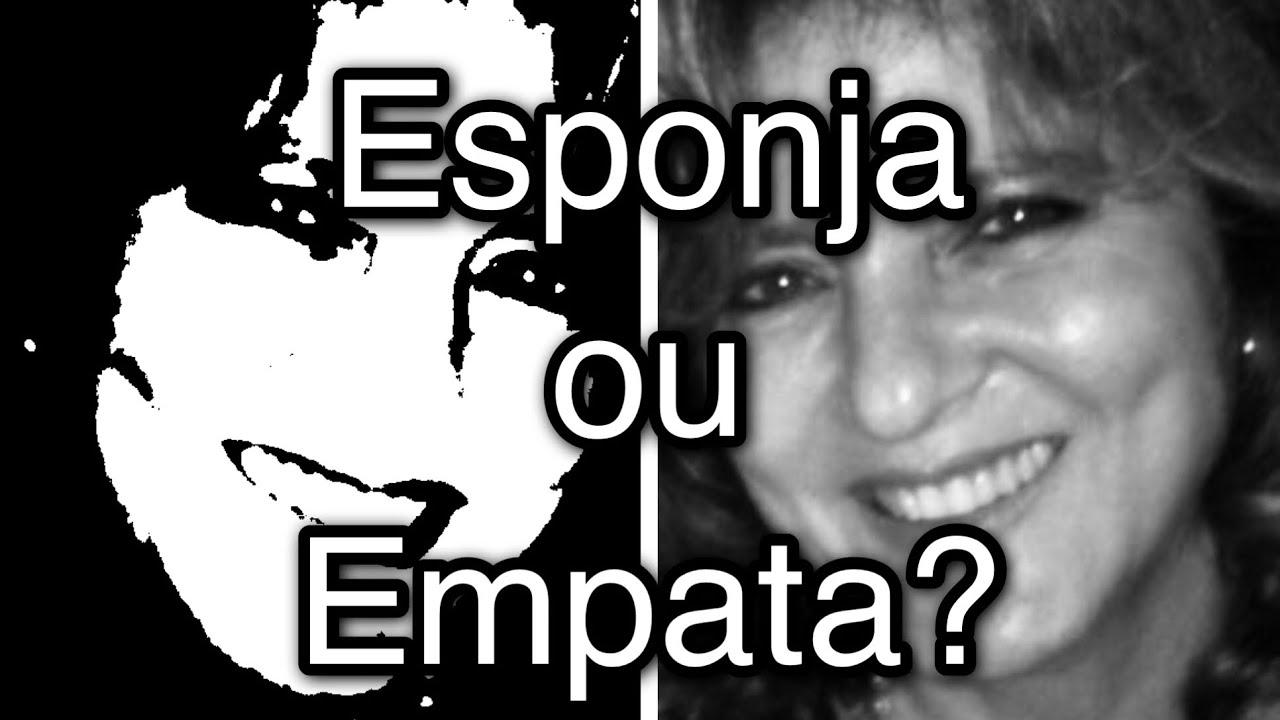 Esponja ou Empata? – Katia Di Giaimo