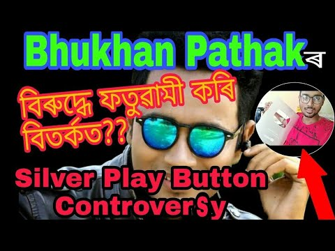 Bhukhan Pathak Silver play button controversy || Assamese Mixture|| Nagari Entertainment video