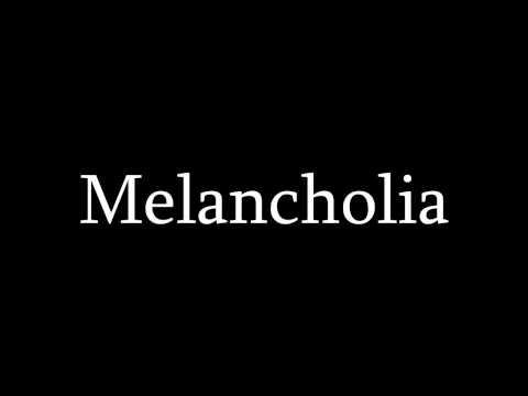 08 - Melancholia