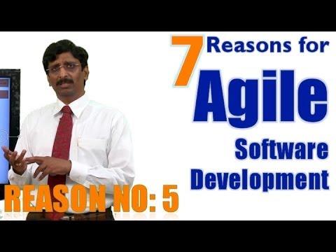 7.Why Agile? Seven Reasons for Agile Software Development : Reason No: 5