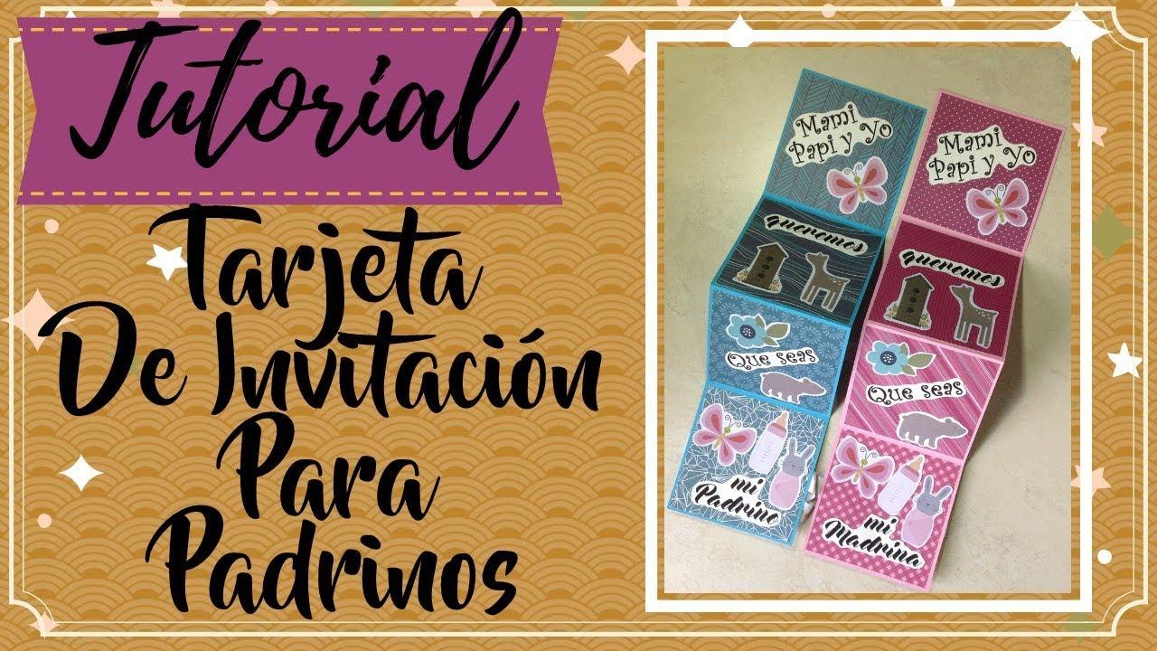 Tarjeta De Invitacion Para Padrinos Tutorial De Scrapbook