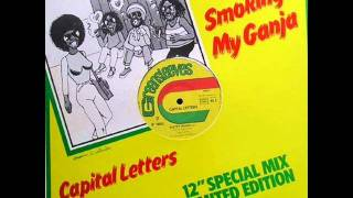 Capital Letters Smoking my ganja & dub