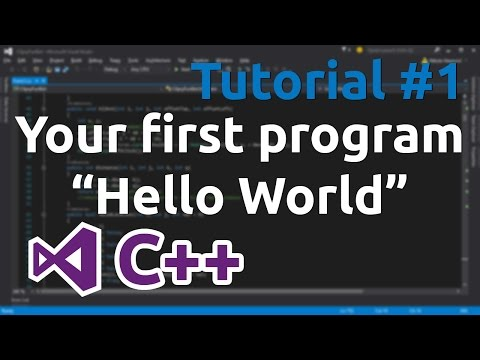 "C++ Tutorial 1 - Your first program ""Hello World"""