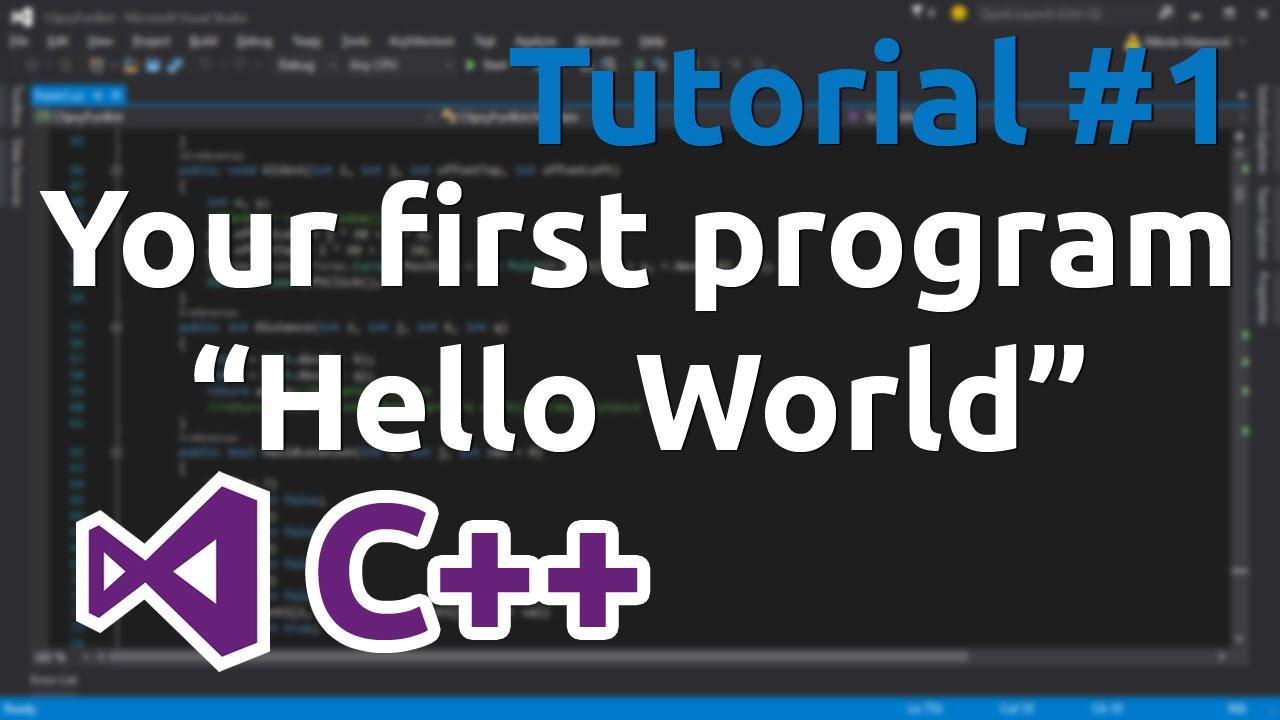 C   Tutorial 1 - Your First Program  U0026quot Hello World U0026quot