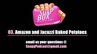 03  Amazon and Jacuzzi Baked Potatoes