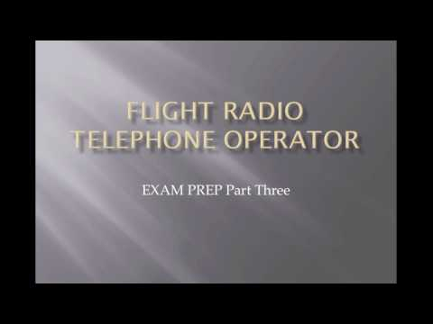 PPL Exam -  Flight Radio Telephone Operator Exam Prep Part Three Lesson
