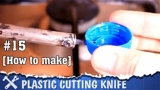 DIY plastic cutter knife