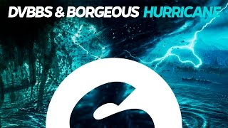 DVBBS Borgeous Hurricane Original Mix