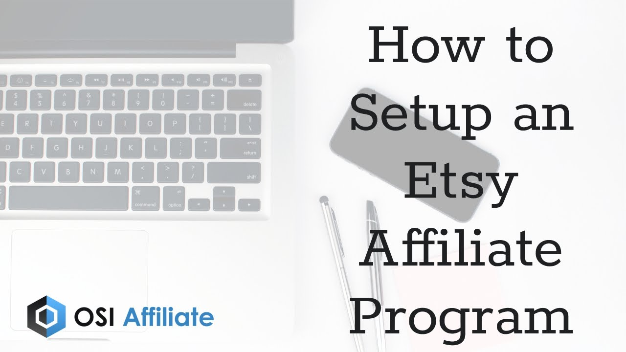 How to Setup an Etsy Affiliate Program