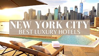 The Newest Luxury Hotels In New York 2021 | NEW Luxury Hotels NYC