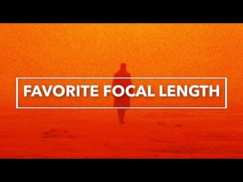 Filmmaker's Favorite Focal Length & Why!