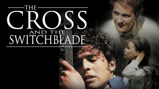 The Cross and the Switchblade - Trailer