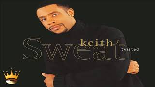 Keith Sweat - Twisted (Flavahood Sexual Remix)