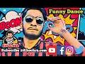 Funny Dance | Sair Pay Sawa Sair | Run Khochra Run