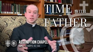 Time with Father Ep. 1 - Peace of Soul in Quarantine