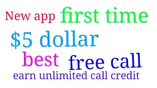 How to get first time $5 dollar and get unlimited minute free call screenshot 3