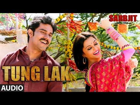 TUNG LAKFull Song | SARBJIT | Randeep Hooda, Aishwarya Rai Bachchan, Richa Chadda | T-Series