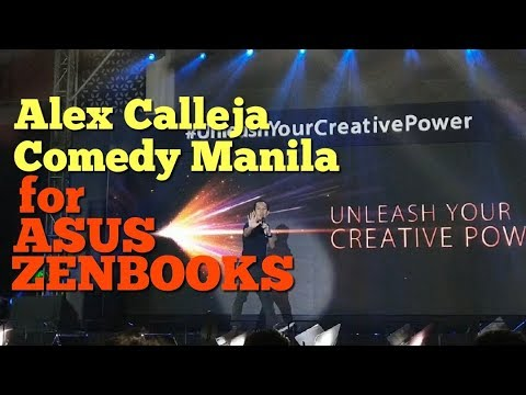 Alex Calleja (Comedy Manila) ASUS Creative Power Event