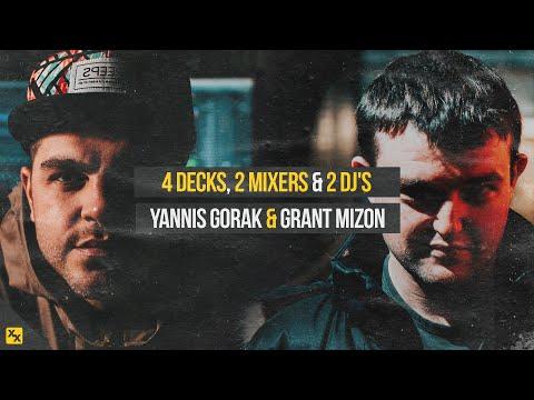 4 Decks, 2 Mixers & 2 Dj's / Yannis Gorak & Grant Mizon