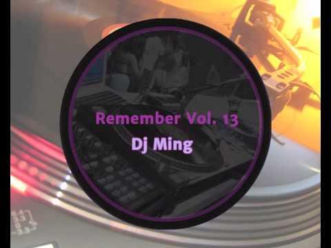 [ Remember ] Dj Ming Vol13