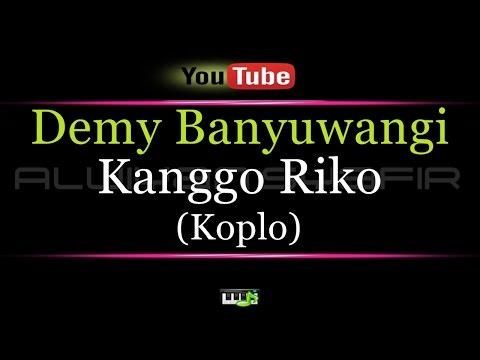 Download Lagu Demy Banyuwani Kanggo Riko Mp3 Mp4 Lirik dan Chord Plus Karaoke Lengkap | Lagurar