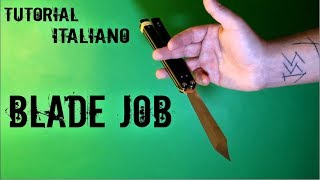 BLADE JOB - Balisong trick (ITA) - coltello a farfalla tutorial Italiano